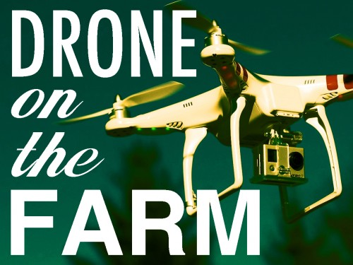 drone on the farm, a kickstarter by Will Potter