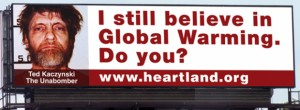Heartland Institute billboard Unabomber